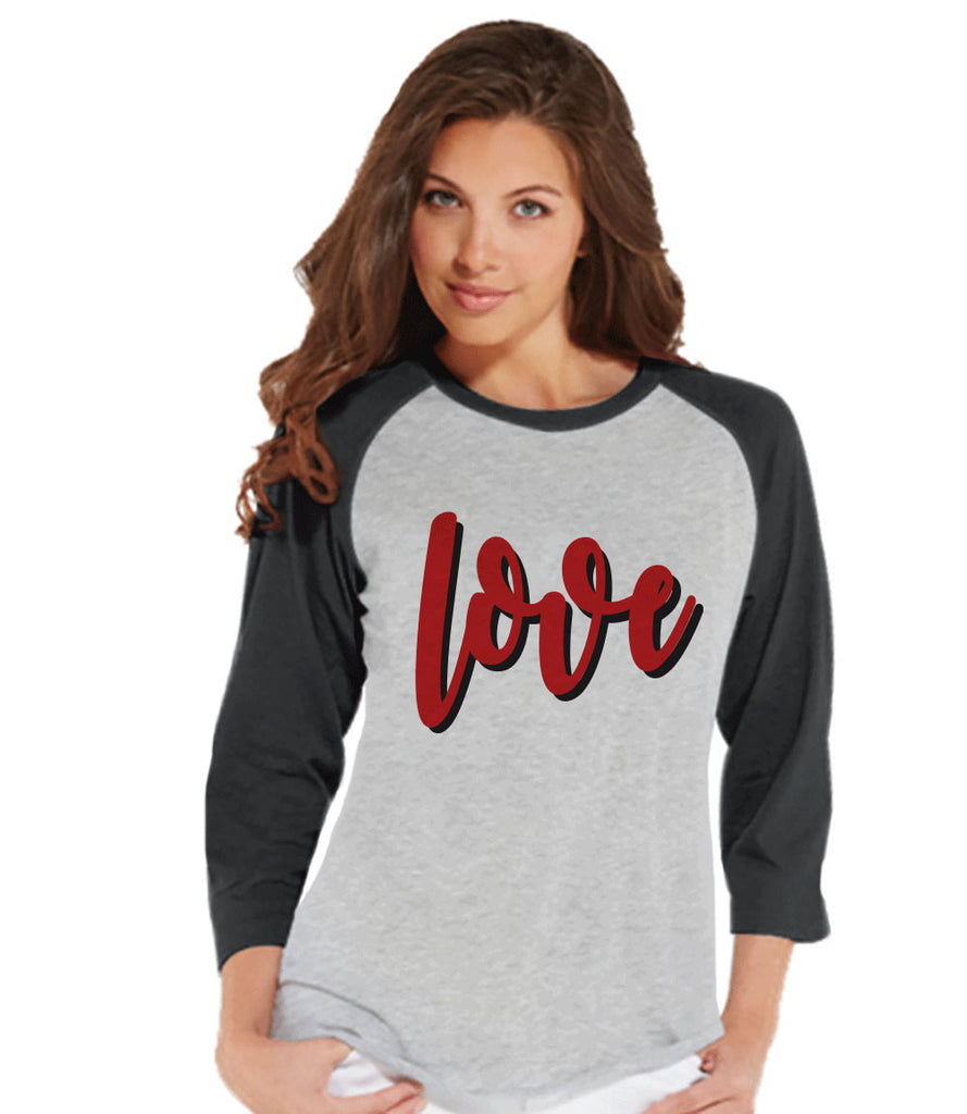 Ladies Valentine Shirt - Love Valentines Shirt - Womens Happy Valentines Day Shirt - Valentines Gift for Her - Love Tee - Love Shirt - Grey - Get The Party Started