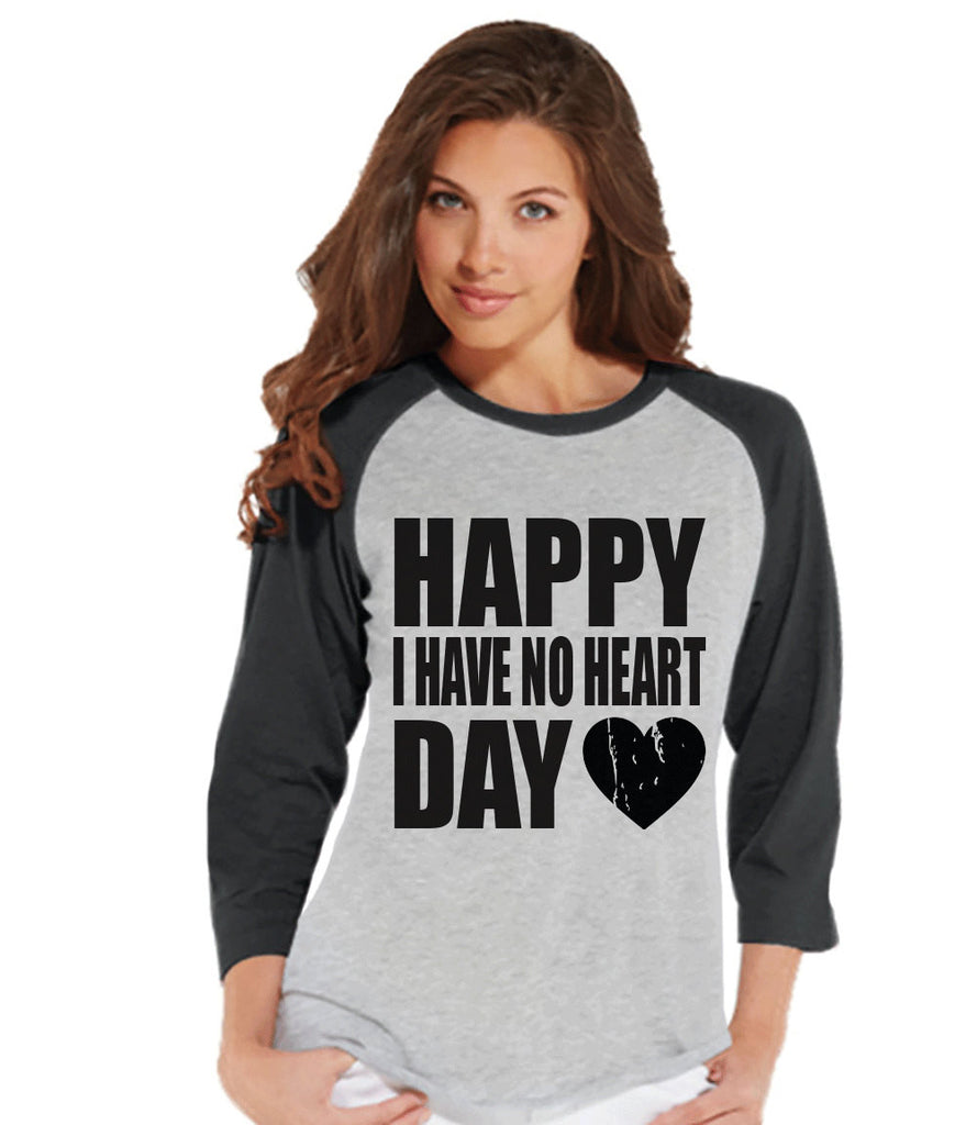 Ladies Valentine Shirt - Happy I Have No Heart Day - Funny Womens Valentines Day Shirt - Valentines Gift for Her - Breakup Shirt - Grey - Get The Party Started