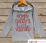 Kids Valentines Day Outfit - Kids Hoodie - Mommy & Daddy's Little Valentine Pullover - Valentine's Day Outfit - Baby, Kids, Toddler Shirt - Get The Party Started