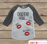 Kids Valentines Outfit - Funny Daddy Was Here Valentine Shirt or Onepiece - Boy or Girl Valentines Day Shirt - Baby, Toddler Grey Raglan - Get The Party Started