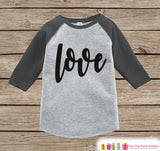 Kids Valentines Outfit - Black Love Script Valentine's Day Shirt or Onepiece - Boy or Girl Valentine Shirt - Baby, Toddler, Youth - Grey - Get The Party Started