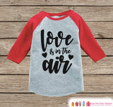 Kids Valentines Outfit - Love Is In The Air - Valentine Shirt or Onepiece - Girls Valentine's Day Shirt - Baby, Toddler, Youth - Red Raglan - Get The Party Started