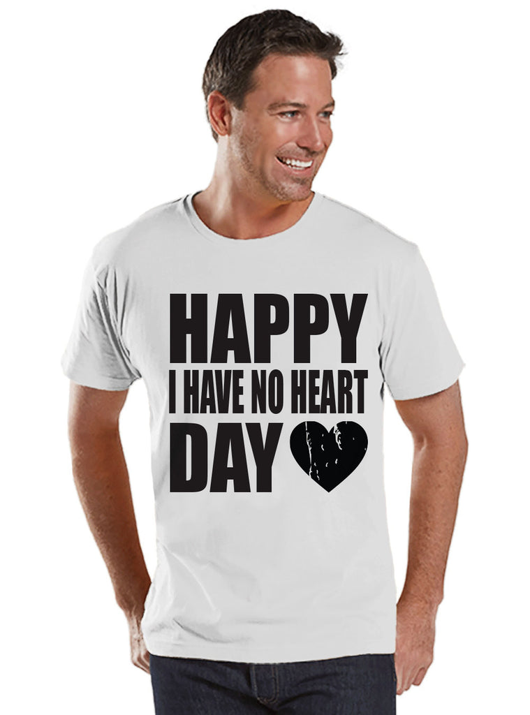 Men's Valentine Shirt - Funny Valentine Shirt - I Have No Heart - Happy Valentines Day - Funny Anti Valentines Gift for Him - White Shirt - Get The Party Started