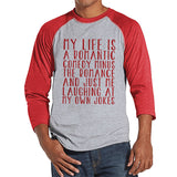 Men's Valentine Shirt - Funny Valentine Shirt - Mens Rom Com Valentines Day Shirt - Funny Anti Valentines Gift for Him - Red Raglan Shirt - Get The Party Started