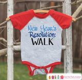 New Year's Resolution Outfit  - Learn To Walk - New Years Eve Onepiece or Shirt - New Year Outfit for Baby - Red Baseball Tee - Red Raglan - Get The Party Started
