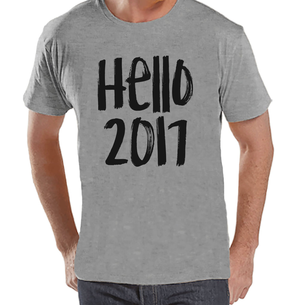 Hello 2017 Shirt - New Years Eve - Happy New Years - New Years Outfit - Mens Grey Shirt - Mens Grey Tee - Gift for Him - 2017 Holiday Top - Get The Party Started