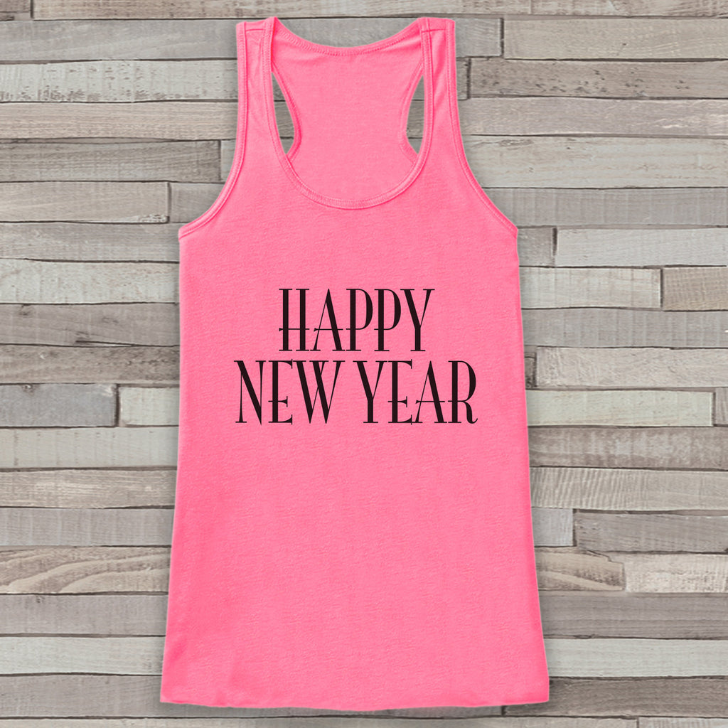 New Years Tank Top - Happy New Year - Womens Tank Top - Happy New Years Tank -  Pink Tank - Pink Tank Top - Funny New Years - Workout Top - Get The Party Started