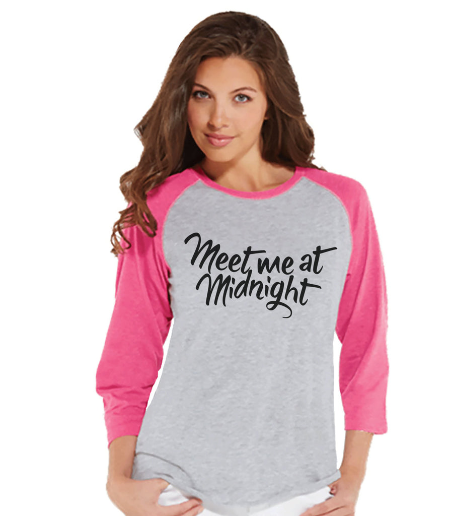 Meet Me At Midnight - New Years Outfit - Womens Baseball Tee - Funny New Year Top - Pink Raglan - Pink Baseball Tee - Womens New Years Shirt - Get The Party Started