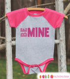 Girls Valentines Outfit - Be Mine Kids Valentine's Day Shirt or Onepiece - Girl's Pink Raglan Valentine's Shirt - Baby Valentines Day Outfit - Get The Party Started