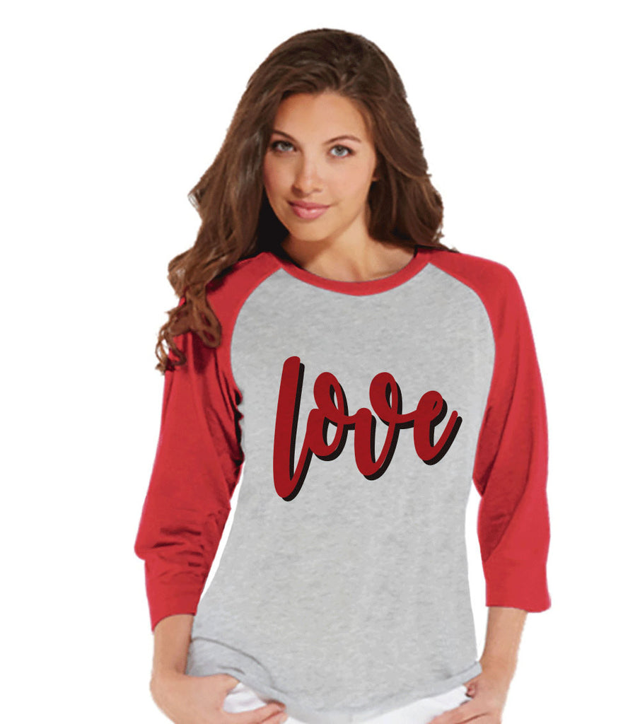 Ladies Valentine Shirt - Love Valentines Shirt - Womens Happy Valentines Day Shirt - Valentines Gift for Her - Love Tee - Love Shirt - Red - Get The Party Started