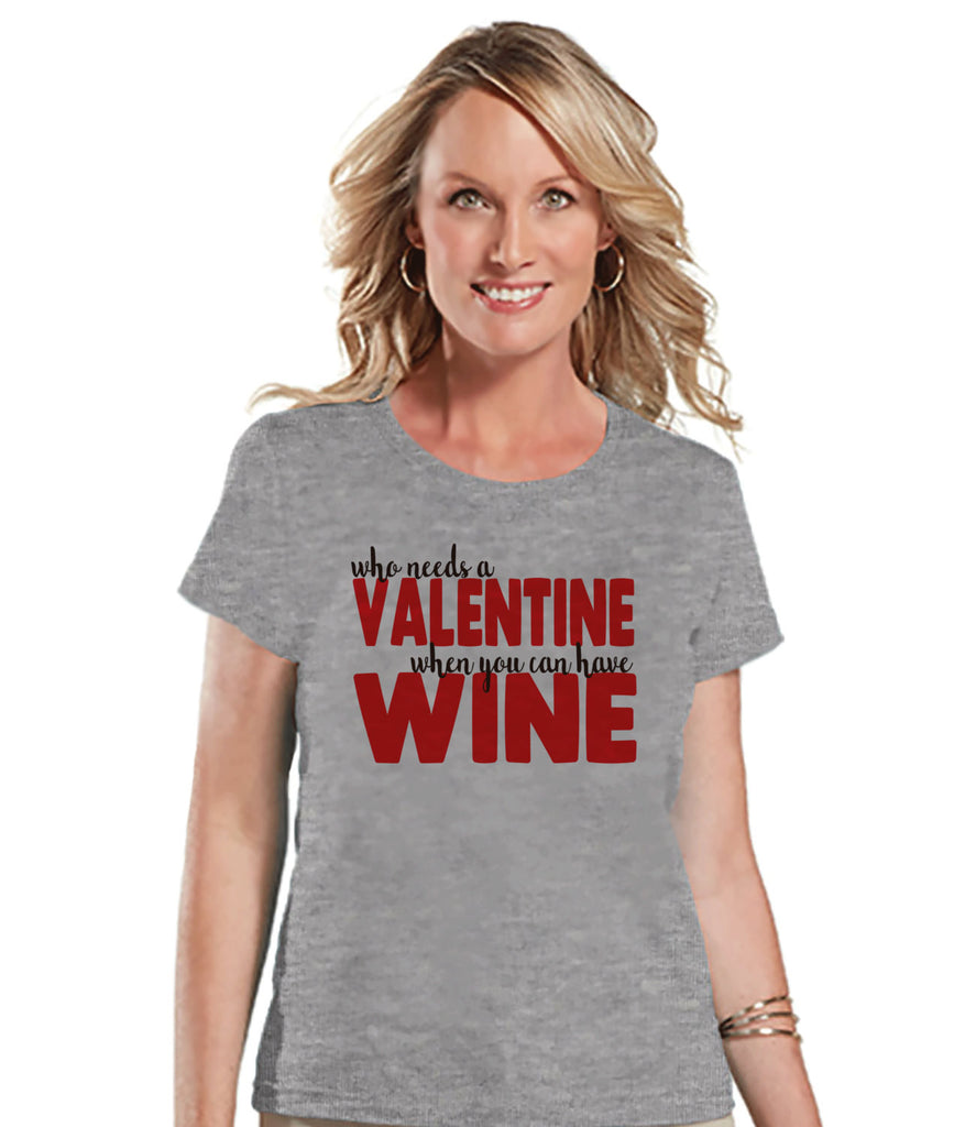 Ladies Valentine Shirt - Funny Wine Lover Valentines Shirt - Womens Happy Valentines Day Shirt - Anti Valentines Gift for Her - Grey T-shirt - Get The Party Started