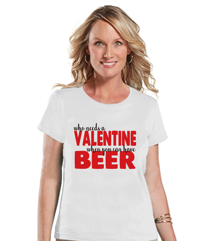 Ladies Valentine Shirt - Funny Beer Valentine Shirt - Womens Happy Valentines Day Shirt - Funny Anti Valentines Gift for Her - White T-shirt - Get The Party Started