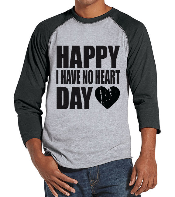 Men's Valentine Shirt - Funny Valentine Shirt - I Have No Heart - Happy Valentines Day - Anti Valentines Gift for Him - Grey Raglan Shirt - Get The Party Started