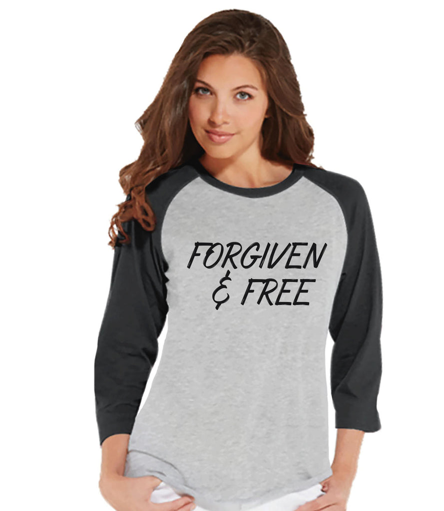 Women's Religious Shirt - Forgiven & Free - Ladies Happy Easter Shirt - Religious Christian Easter T-shirt - Gift for Her - Grey Raglan - Get The Party Started