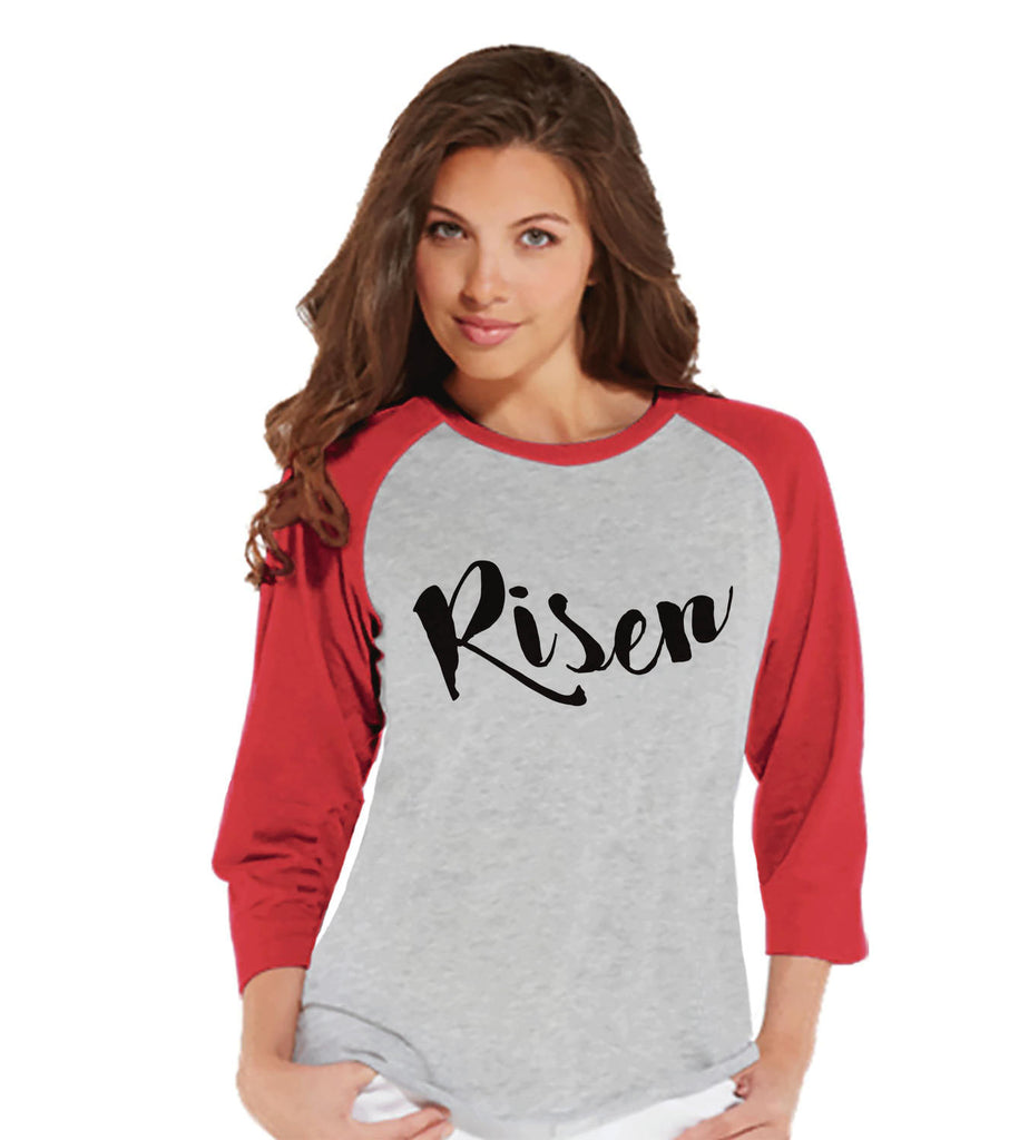 Women's Religious Shirt - Risen - Ladies Easter Shirt - Religious Christian Easter T-shirt - Gift for Her - Jesus is Risen - Red Raglan - Get The Party Started
