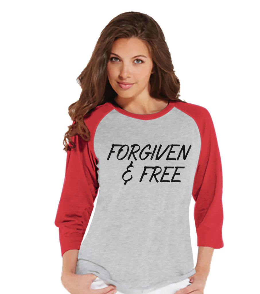 Women's Religious Shirt - Forgiven & Free - Ladies Happy Easter Shirt - Religious Christian Easter T-shirt - Gift for Her - Red Raglan - Get The Party Started