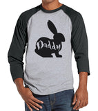 Men's Easter Shirt - Mens Daddy Bunny Happy Easter Shirt - Happy Easter Tshirt - Gift for Him - Matching Family Bunny Shirts - Grey Raglan - Get The Party Started
