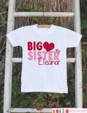 Big Sister Shirt or Onepiece - Sibling Outfits - Custom Valentine's Day Outfit - Pregnancy Announcement - Big Sister Little Sister Shirts