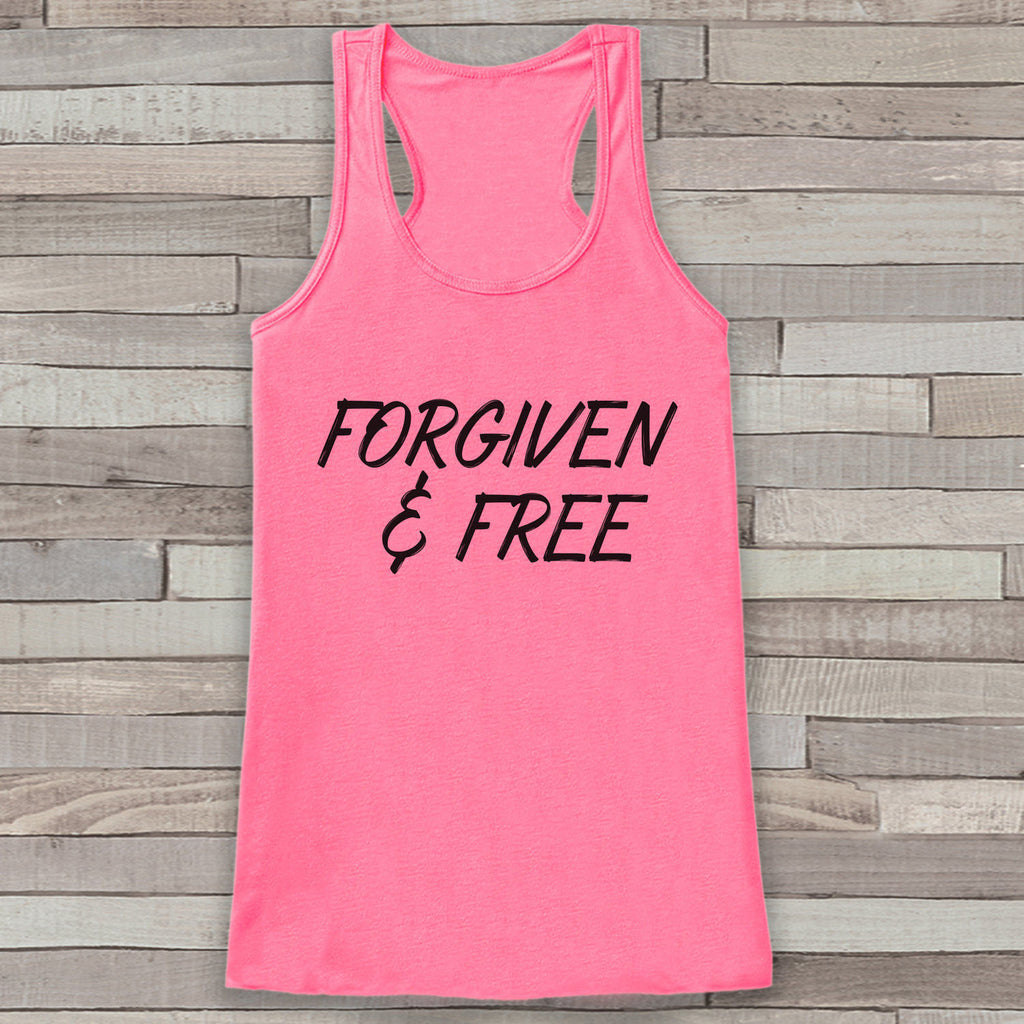 Womens Easter Shirt - Forgiven and Free - Religious Easter Tank Top - Christian Easter Womens Tank - Happy Easter Christ, Jesus, Pink Tank - Get The Party Started