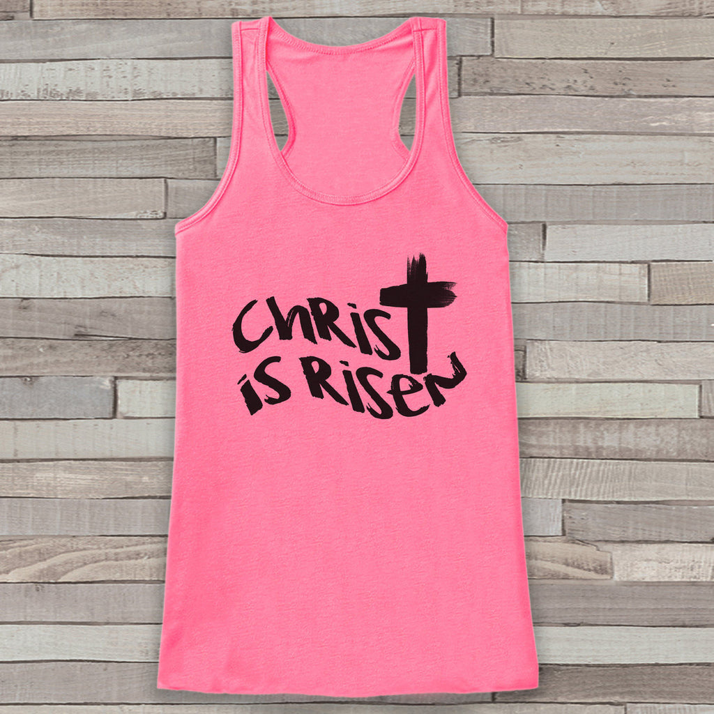 Womens Easter Shirt - Christ is Risen - Religious Easter Tank Top - Christian Womens Tank - Happy Easter Cross, He is Risen, Pink Tank - Get The Party Started