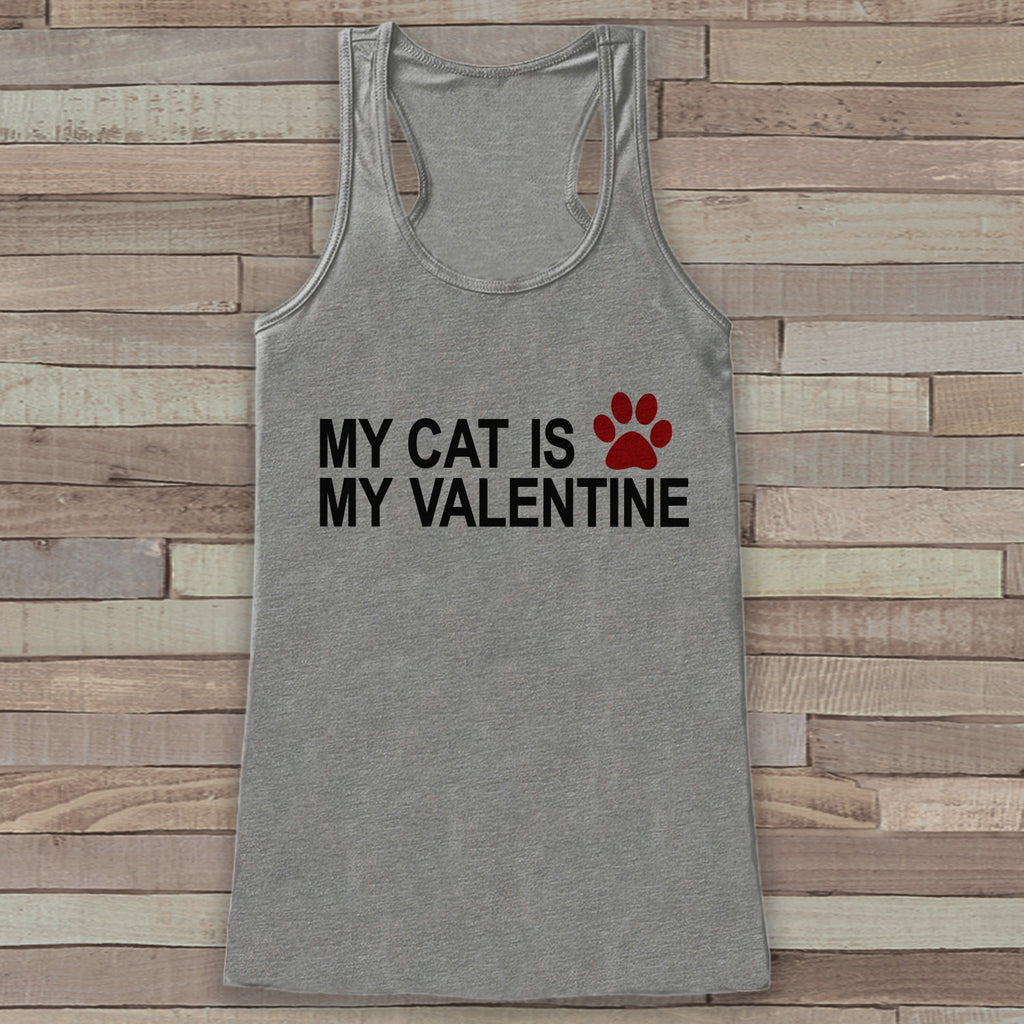 Womens Valentine Shirt - Funny Valentine's Day Tank Top - My Cat Is My Valentine - Humorous Animal Tank - Anti Valentines Day - Grey Tank - Get The Party Started