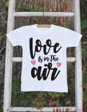 Girls Valentines Day Outfit - Valentine's Day Onepiece or T-shirt - Love Is In The Air Valentine Shirt for Baby Girls - Kids Valentine Shirt - Get The Party Started