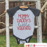 Kids Valentines Outfit - Mommy and Daddy's Little Valentine Shirt or Onepiece - Boy or Girl Valentines Day Shirt - Baby, Toddler Grey Raglan