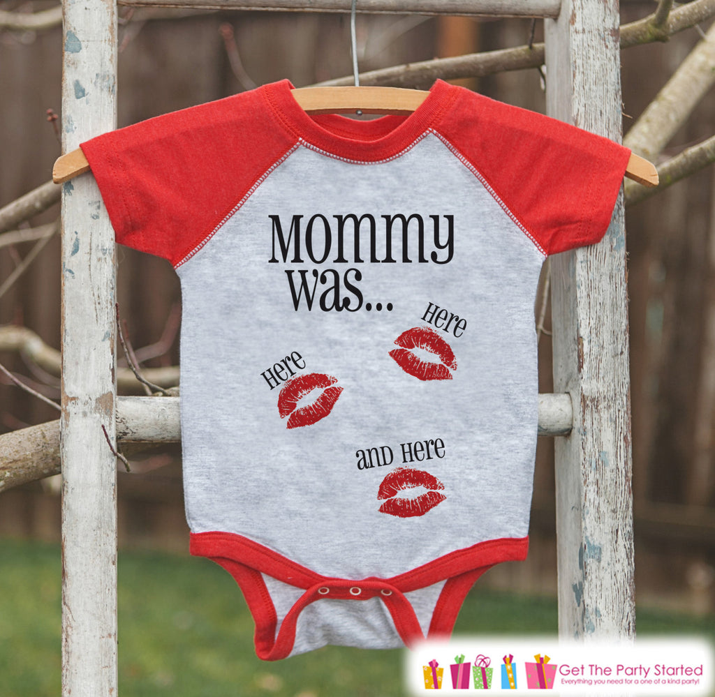 Kids Valentines Outfit - Funny Mommy Was Here Valentine Shirt or Onepiece - Boy or Girl Valentines Day Shirt - Kid, Baby, Toddler Red Raglan