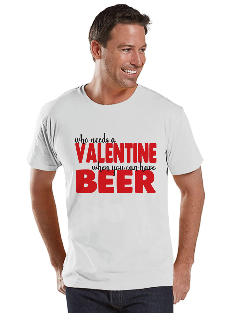 Men's Valentine Shirt - Funny Valentine Shirt - Drinking Valentines Day - Funny Anti Valentines Gift for Him - Beer Drinker - White Shirt - Get The Party Started