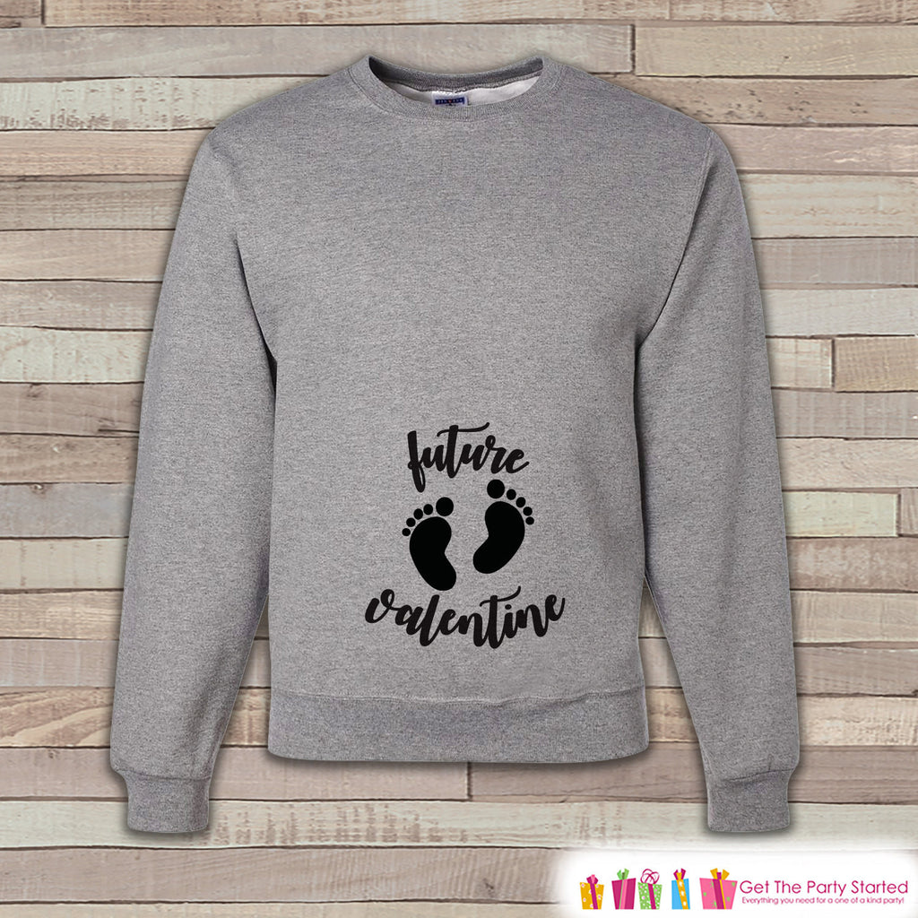 Valentine's Pregnancy Reveal - Future Valentine Sweatshirt - Pregnancy Announcement - Valentine's Day Pregnancy Reveal - Black & Grey - Get The Party Started