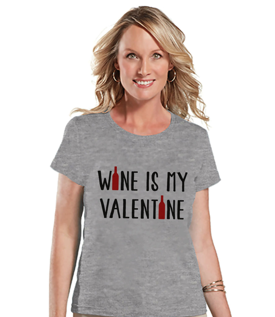 Ladies Valentine Shirt - Funny Wine Valentine Shirt - Womens Happy Valentines Day Shirt - Funny Anti Valentines Gift for Her - Grey T-shirt - Get The Party Started