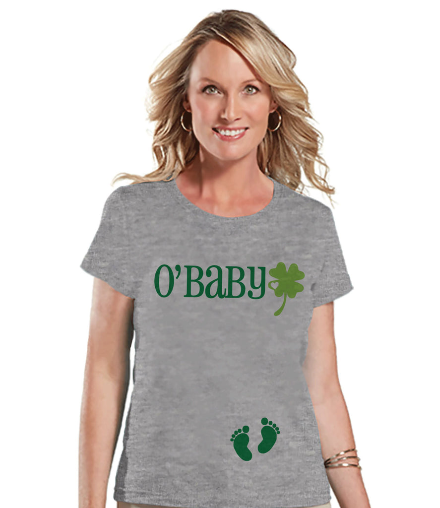 St. Patricks Day Shirt - Funny Women's St Patty's Day Shirt - O'Baby Shirt - Women's Grey T-shirt - Pregnancy Reveal - New Baby Announcement - Get The Party Started