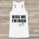 St. Patrick's Tank Top - Women's St. Patricks Day Tank - White Tank Top - Kiss Me I'm Cute Shirt - Ladies Party Shirt - St. Patty's Tank - Get The Party Started