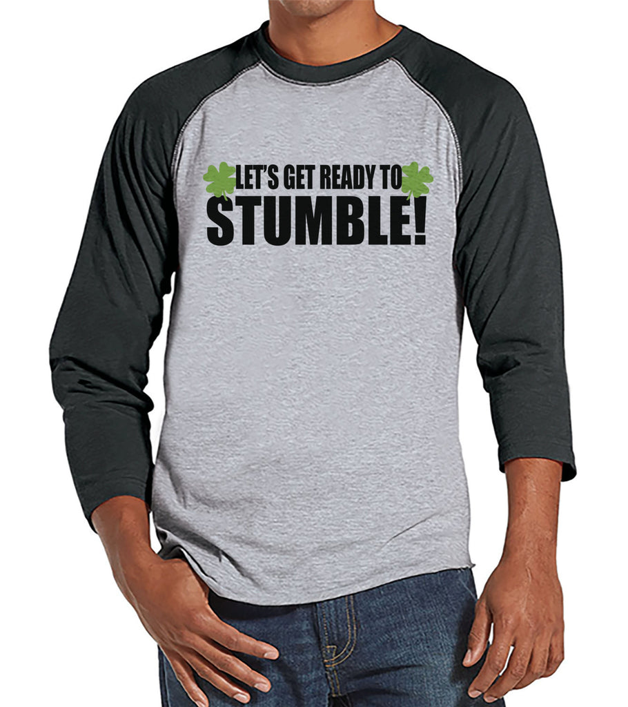 Men's St. Patrick's Day Shirt - Funny St Patricks Shirt - Get Ready To Stumble - Irish Drinking Shirt - Mens Grey Raglan - Baseball Tee - Get The Party Started