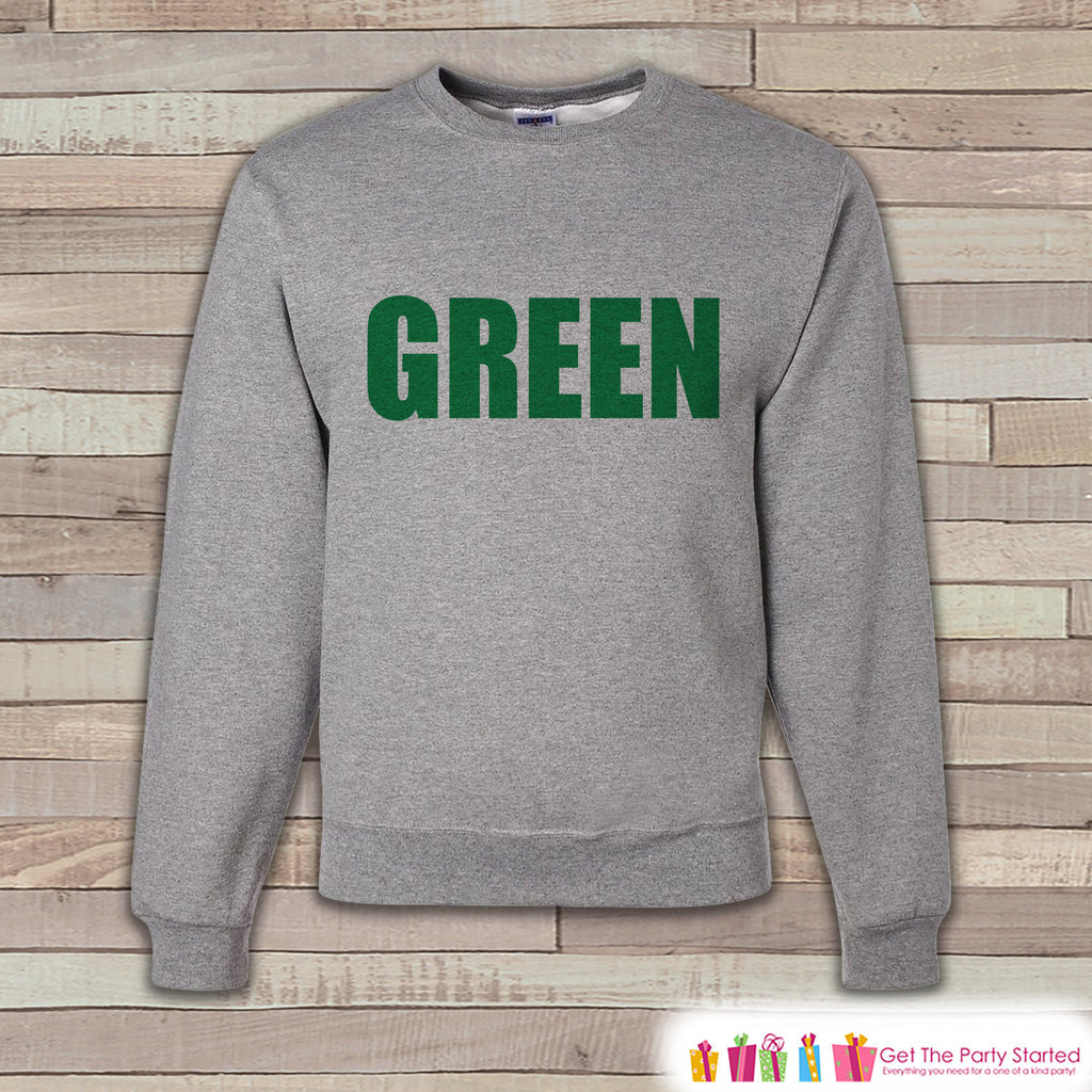 Adult St. Patrick's Day - Green St Patricks Outfit - No Pinching - Pinch Proof - Grey Pullover - Adult Crewneck - St Patricks Day Sweatshirt - Get The Party Started