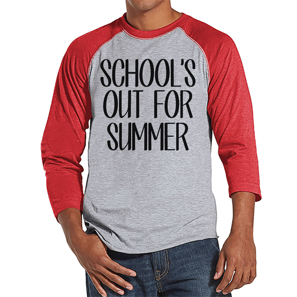 Teacher Shirts - School's Out For Summer - Teacher Gift - Teacher Appreciation Gift - End of School Year Shirt - Men's Red Raglan Tee