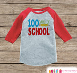 100 Days of School Shirt - Boys 100 Days of School Shirt - Kids School Outfit Red Raglan Tee - Boys 100th Day of School T-shirt
