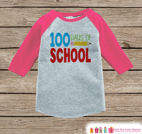 100 Days of School Shirt - Girls 100 Days of School Shirt - Kids School Outfit Pink Raglan Tee - Girls 100th Day of School T-shirt