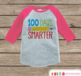 100 Days of School Shirt - Girls 100 Days Smarter Shirt - Kids 100 Days School Outfit Pink Raglan Tee - Girls 100th Day of School T-shirt
