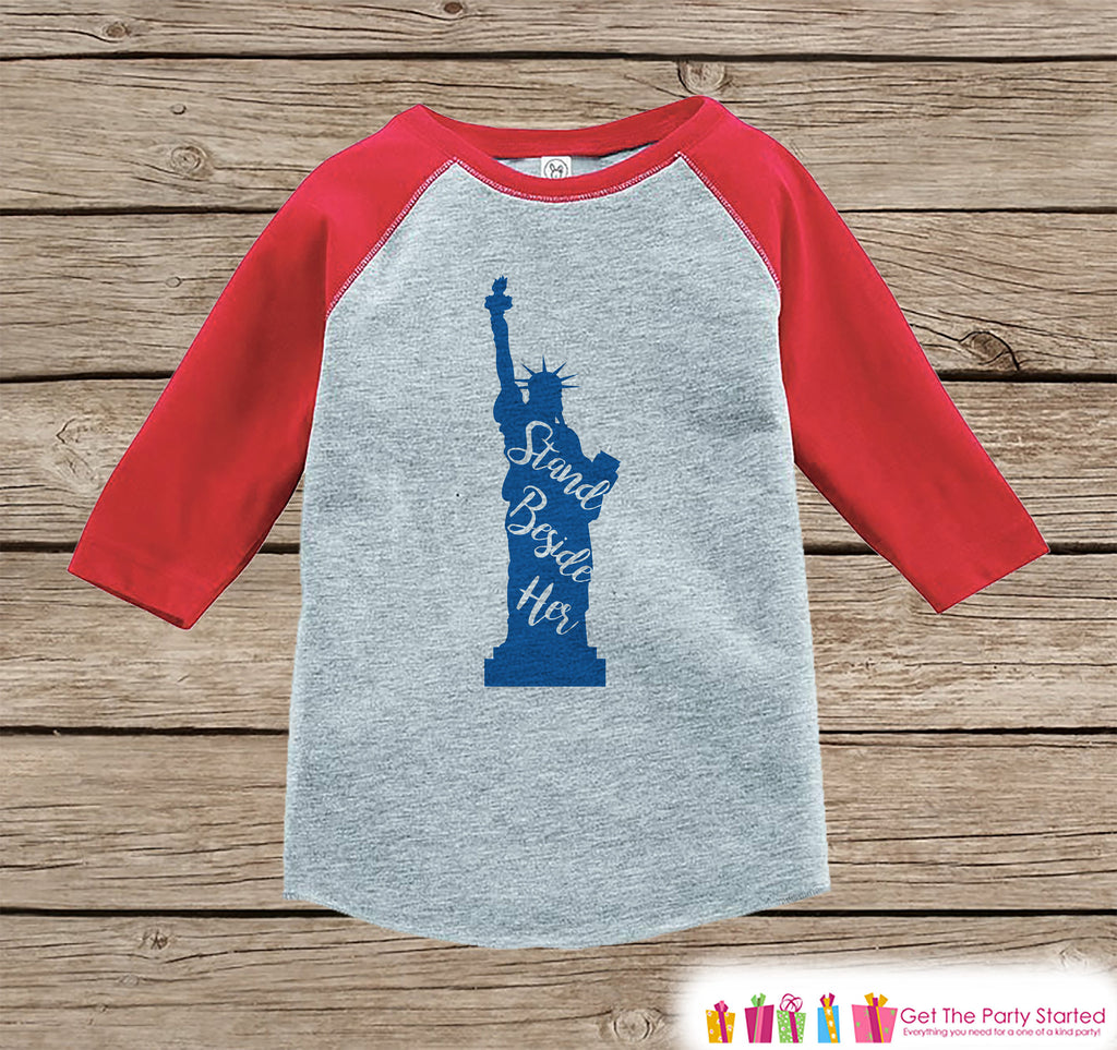 4th of July Shirt - Statue of Liberty - Kids 4th of July Onepiece or T-shirt - Boy or Girls Red Raglan - Stand Beside Her 4th of July Shirt
