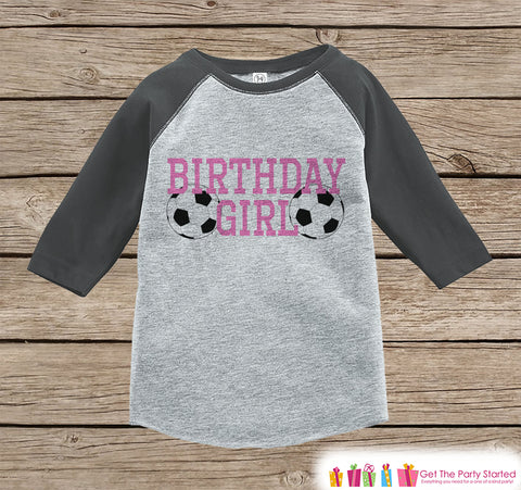 Girls Birthday Outfit - Soccer Birthday Girl Shirt or Onepiece - Birthday Girl Sports Outfit - Grey Baseball Tee - Kids Raglan Shirt