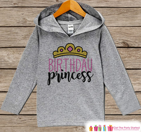 Girls Birthday Shirt - Birthday Princess Hoodie - Girls Birthday Pullover - Happy Birthday - Girls Hoodie - Crown Birthday Shirt for Girls