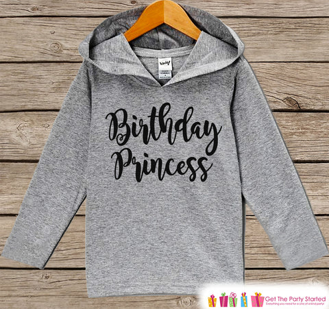 Girls Birthday Shirt - Birthday Princess Hoodie - Girls Birthday Pullover - Happy Birthday - Girls Hoodie - Birthday Shirt for Girls