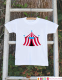 Circus Tent Outfit - Circus Bodysuit - Boy's 1st Birthday Party - Toddler Carnival Outfit - Circus Tent Theme Carnival Birthday Party Shirt - Get The Party Started