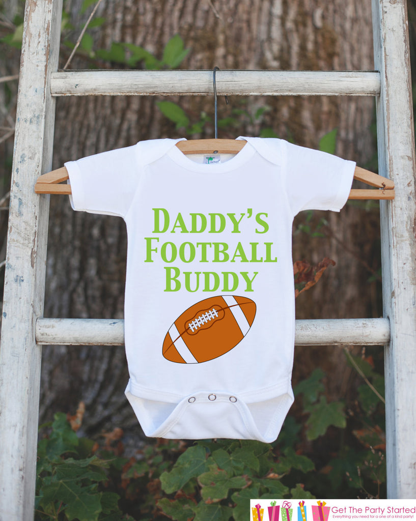 Baby Boy Football Outfit - Novelty Football Bodysuit - Football Baby Shower Gift For Boys - Football Onepiece - Daddy's Football Buddy Shirt - Get The Party Started