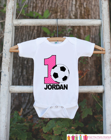 First Birthday Soccer Bodysuit - Personalized Bodysuit For Girls 1st Birthday Party - Soccer Ball Onepiece Birthday Outfit With Name and Age - Get The Party Started