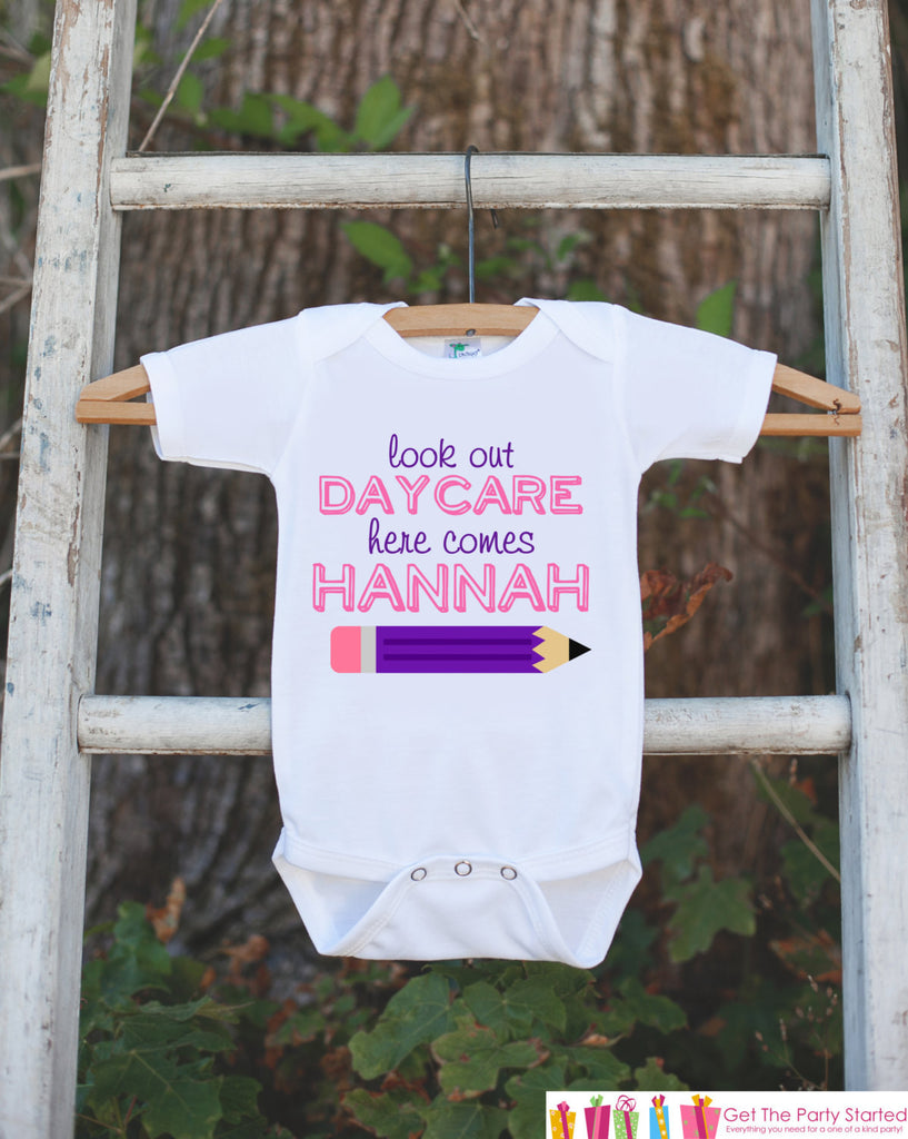 First Day of Daycare Outfit - Personalized Daycare Shirt - Girl First Day of Daycare Onepiece - Look Out Daycare Here I Come for Baby Girls - Get The Party Started