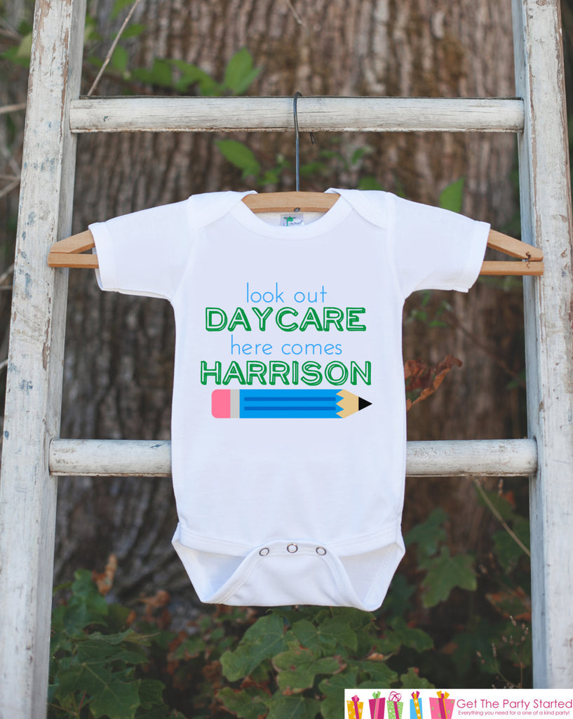 First Day of Daycare Outfit - Personalized Daycare Shirt - Boy First Day of Daycare Onepiece - Look Out Daycare Here I Come for Baby Boys - Get The Party Started