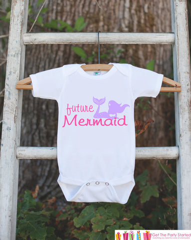 Future Mermaid Bodysuit - Novelty Shirt For Toddler or Newborn Baby Girls - Mermaid Onepiece Birthday Outfit - Mermaid T-shirt in Pink - Get The Party Started