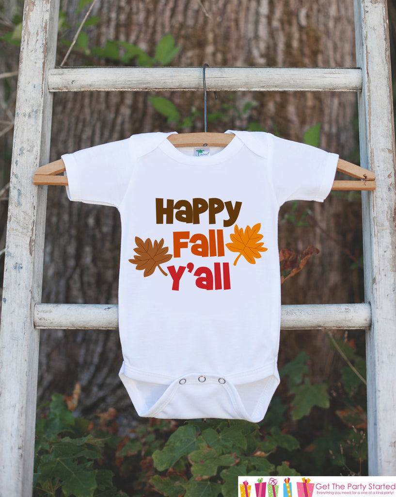 Happy Fall Y'all - Children's Fall Outfit for Baby Boy or Baby Girl - Infant Newborn Keepsake - Autumn Leaves Onepiece - Southern Bodysuit - Get The Party Started